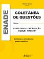 Coletanea de Questoes - Enade - Psicologia, Comunicação, Design e Turismo