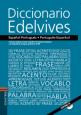 Dicionário Edelvives: Espanhol - Português. - Português - Espanhol