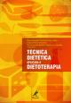 Técnica dietética aplicada à dietoterapia