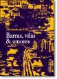 Barras, Vilas & Amores - Coleção Memória e Sociedade
