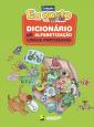 Dicionário de Alfabetização: Língua Portuguesa