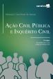 Ação Civil Pública e Inquérito Civil