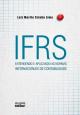 Ifrs: Entendendo e Aplicando as Normas Internacionais de Contabilidade