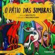 Pátio Das Sombras