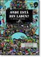 Onde Está Bin Laden: E Muitos Outros