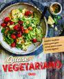 Quase vegetariano: Receitas criativas para quem quer comer menos carne e mais vegetais