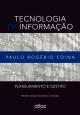Tecnologia de Informação: Planejamento e Gestão