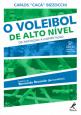 O voleibol de alto nível: Da iniciação à competição