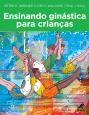 Ensinando ginástica para crianças