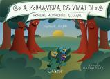 Primavera de Vivaldi, A: Primeiro Movimento - Allegro