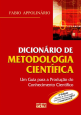 Dicionário De Metodologia Científica: Um Guia Para A Produção Do Conhecimento Científico