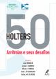 50 holters: Arritmias e seus desafios
