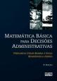Matemática Básica Para Decisões Administrativas