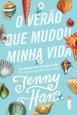 Trilogia Verão: Verão Que Mudou a Minha VIda, O - Vol. I