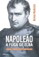 Napoleão:A Fuga de Elba