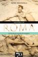História de Roma: Da Fundação a Queda do Império