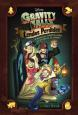 Gravity Falls: Lendas Perdidas - 4 Histórias Inéditas Sobre Os Mistérios da Cidade