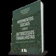 Movimentos Sociais Versus Retrocessos Trabalhistas