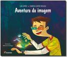 Aventura da Imagem: Educação Infantil Integrado