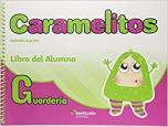 Caramelitos Guarderia : Libro del Alumno + MultiROM + Libro digital