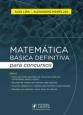 Matemática básica definitiva para concursos