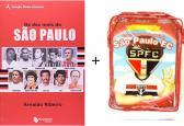 Kit Os Dez Mais do São Paulo+Coleção Mundo do Futebol São Paulo
