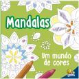 Mandalas - Um Mundo de Cores