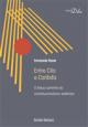 Entre Cila Caríbdis: O árduo caminho do constitucionalismo sistêmico