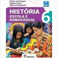 História Escola e Democracia 6 Ano