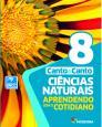 Ciências Naturais 8 Ano : Aprendendo com o Cotidiano