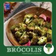 Coleção Turma dos Vegetais: Brócolis: Propriedades e Receitas