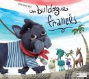 Era Uma Vez um BulDog Frances