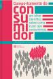 Comportamento do consumidor: um olhar científico sobre como e por que consumimos