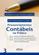 Pronunciamentos Contábeis na Prática - Vol 03