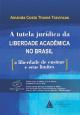 Tutela Jurídica Da Liberdade Acadêmica No Brasil, A