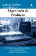 Minidicionário Acadêmico: Engenharia de Produção