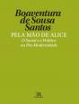 Pela Mão de Alice: O Social e o Político na Pós-modernidade