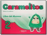 Caramelitos 2 - Libro del Alumno + Multirom + Libro Digital