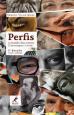 Perfis: O mundo dos outros 22 personagens e 1 ensaio