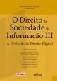 O Direito Na Sociedade Da Informação Iii: A Evolução Do Direito Digital