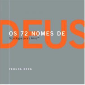 72 Nomes de Deus, Os