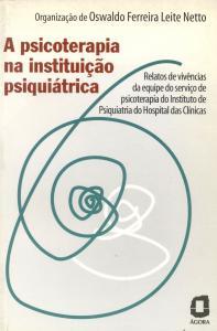 A psicoterapia na instituição psiquiátrica: relatos da equipe do Hospital das Clínicas