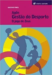 Agôn Gestão do Desporto o Jogo de Zeus