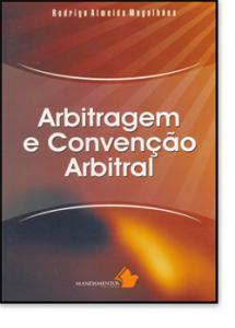 ARBITRAGEM E CONVENCAO ARBITRAL
