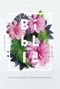 Bíblia NVT: Flores Tropicais Letra Grande e Capa Dura