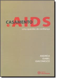 Casamento e Aids: Uma Questão de Confiança