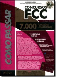 Como Passar em Concursos da FCC 7000 Questões Comentadas