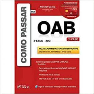 Como Passar Na Oab 2 Fase Prática Administrativa Constitucional