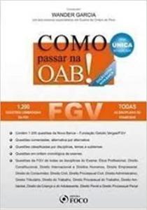COMO PASSAR NA OAB - FGV - 1 EDICAO ESGOTADO