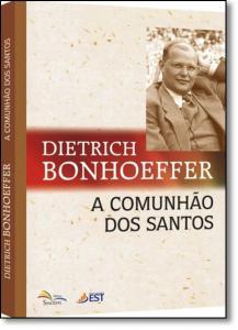 Comunhão Dos Santos, A
